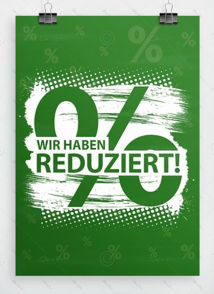 Wir haben reduziert! - Werbeplakat, Aktionsplakat, DIN A1, grün, P0066D