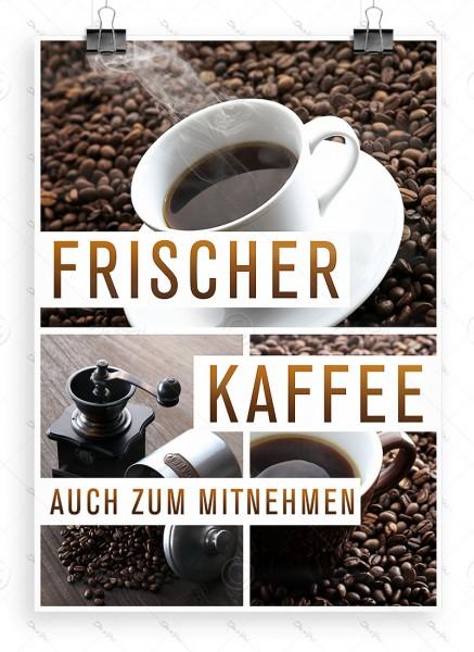 Frischer Kaffee auch zum Mitnehmen - Werbeplakat, DIN A1, P0046